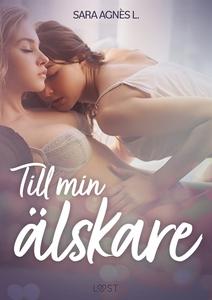 Till min älskare - erotisk novell (e-bok) av Sa