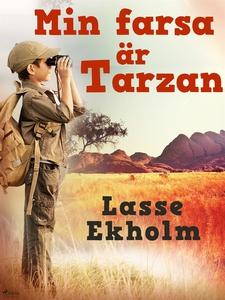 Min farsa är Tarzan (e-bok) av Lasse Ekholm