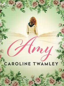 Amy (e-bok) av Caroline Twamley
