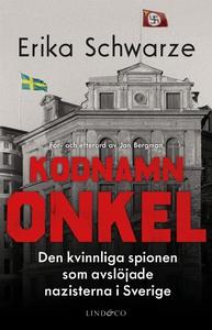 Kodnamn Onkel (e-bok) av Erika Schwarze
