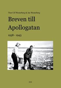 Breven till Apollogatan (e-bok) av Thor-Ulf Wes