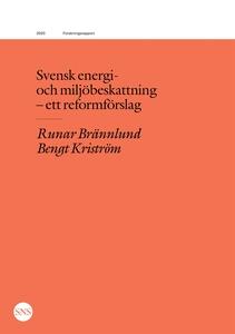 Svensk energi- och miljöbeskattning - ett refor