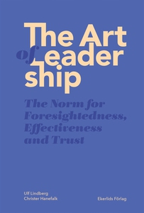 The Art of Leadership - Normen för framsynthet,