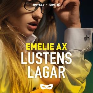 Lustens lagar (ljudbok) av Emelie Ax