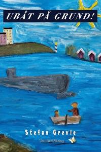 Ubåt på grund! (e-bok) av Stefan Grevle