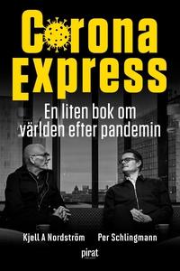Corona Express - en liten bok om världen efter