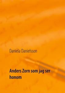 Anders Zorn som jag ser honom (e-bok) av Daniel