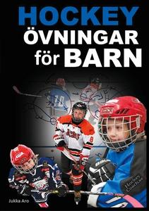 Hockeyövningar för barn (e-bok) av Jukka Aro