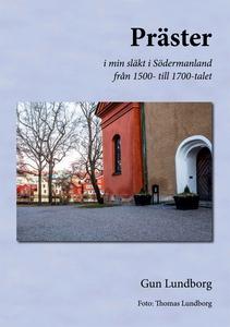 Präster: i min släkt i Södermanland från 1500-