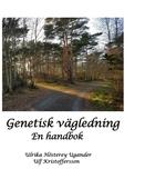 Genetisk vägledning: En handbok