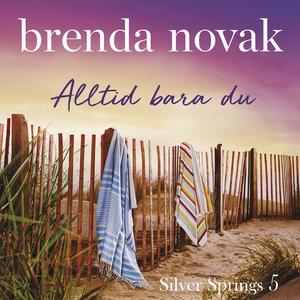 Alltid bara du (ljudbok) av Brenda Novak