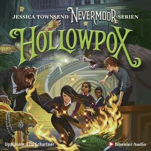 Nevermoor: Hollowpox : Morrigan Crow & wundjure