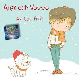 Alex och Vovve (ljudbok) av Carl Fridh