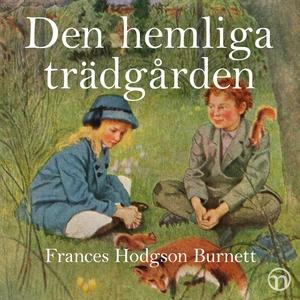 Den hemliga trädgården (ljudbok) av Frances Hod