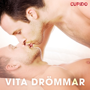 Vita drömmar (ljudbok) av Cupido