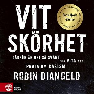 Vit skörhet (ljudbok) av Robin DiAngelo