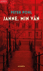Janne, min vän (e-bok) av Peter Pohl