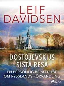 Dostojevskijs sista resa: en personlig berättel