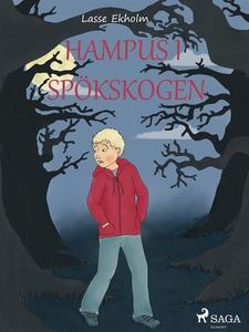 Hampus i spökskogen (e-bok) av Lasse Ekholm