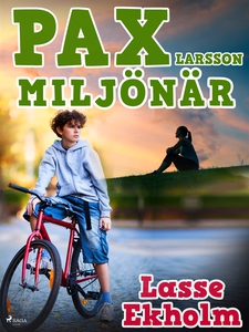 Pax Larsson miljönär (e-bok) av Lasse Ekholm