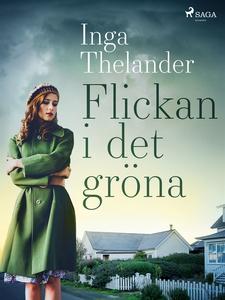 Flickan i det gröna (e-bok) av Inga Thelander