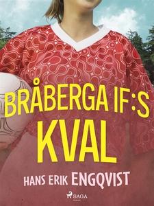 Bråberga IF:s kval (e-bok) av Hans Erik Engqvis