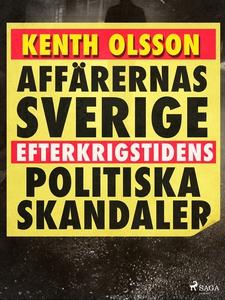 Affärernas Sverige: efterkrigstidens politiska