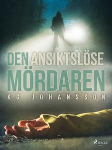 Den ansiktslöse mördaren (e-bok) av KG Johansso
