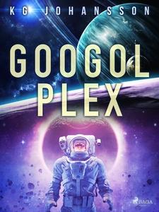 Googolplex (e-bok) av KG Johansson