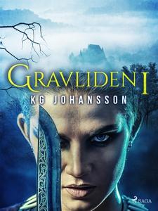 Gravliden 1 (e-bok) av KG Johansson