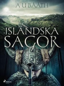 Isländska sagor (e-bok) av A U Bååth
