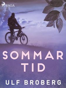 Sommartid (e-bok) av Ulf Broberg