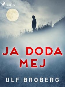 Ja doda mej (e-bok) av Ulf Broberg