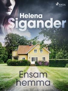 Ensam hemma (e-bok) av Helena Sigander