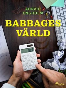 Babbages värld (e-bok) av Ahrvid Engholm