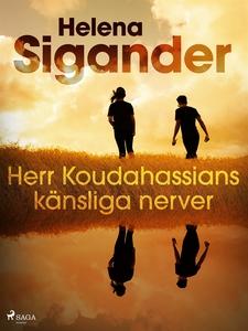 Herr Koudahassians känsliga nerver (e-bok) av H