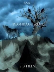 Asa Regnbågsbron (e-bok) av S B Heine