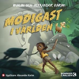 Modigast i världen (ljudbok) av Alexander Karim