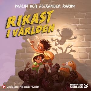 Rikast i världen (ljudbok) av Alexander Karim,