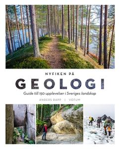 NYFIKEN PÅ GEOLOGI: Guide till 150 upplevelser