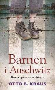 Barnen i Auschwitz (e-bok) av Otto B. Kraus