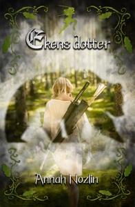 Ekens dotter (e-bok) av Annah Nozlin
