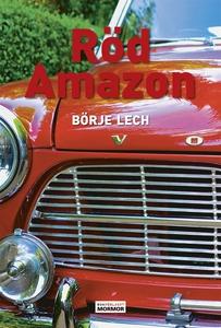 Röd Amazon (e-bok) av Börje Lech
