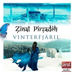 Vinterfjäril (ljudbok) av Zinat Pirzadeh
