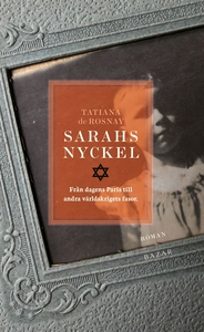 Sarahs nyckel (e-bok) av Tatiana de Rosnay