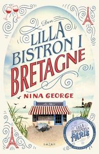 Den lilla bistron i Bretagne (e-bok) av Nina Ge