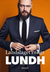 Landslaget enligt Lundh (e-bok) av Olof Lundh