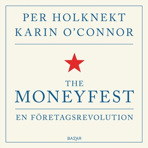 The Moneyfest (ljudbok) av Per Holknekt, Karin