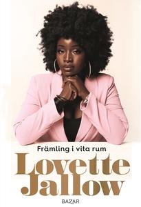 Främling i vita rum (e-bok) av Lovette Jallow