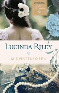 Midnattsrosen (e-bok) av Lucinda Riley